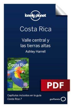 costa rica 7. valle central y las tierras altas (ebook)-mara vorhees-ashley harrell-anna kaminski-9788408185918
