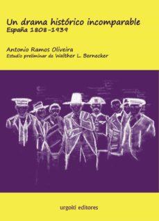 Costosdelaimpunidad.mx Un Drama Histórico Incomparable. España 1808-1939 (Ed. Rústica) Image