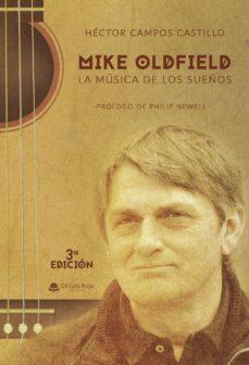 Descargar MIKE OLDFIELD, LA MUSICA DE LOS SUEÃ'OS gratis pdf - leer online