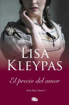 Descarga gratuita de libros electrónicos para compartir EL PRECIO DEL AMOR (SERIE DE BOW STREET 3) (Literatura española) de LISA KLEYPAS