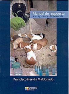 Descargar ebook desde google books mac MANUAL DE RESPUESTA A LAS AGRESIONES BIOTERRORRISTAS 9788415062318 (Literatura española) DJVU CHM