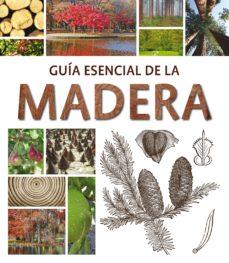 guia esencial de madera-claudia martinez-9788415227618