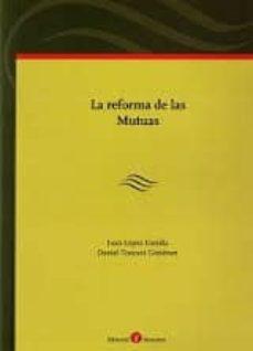 REFORMA DE LAS MUTUAS - JUAN LOPEZ GANDIA   Triangledh.org