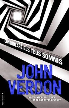 Foro de descarga de ebooks epub CONTROLARE ELS TEUS SOMNIS  9788416306718 de JOHN VERDON (Spanish Edition)