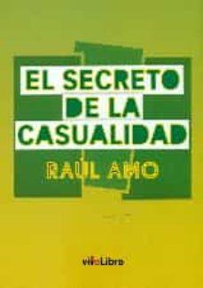 el secreto de la casualidad-raul amo-9788416317318