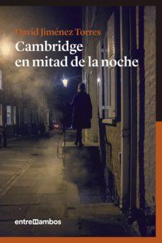 Rapidshare descargar libros electrónicos gratis CAMBRIDGE EN MITAD DE LA NOCHE (Spanish Edition) de DAVID JIMENEZ TORRES ePub DJVU FB2