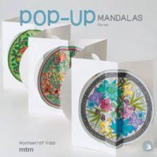 Descargar libros de francés gratis POP-UP MANDALAS FLORES  en español de MONTSERRAT VIDAL