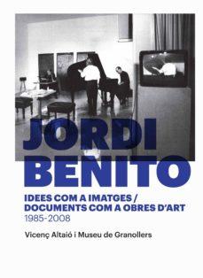 Carreracentenariometro.es Jordi Benito. Idees Com A Imatges T Documents Com A Obres D Art 1985-2008 Image