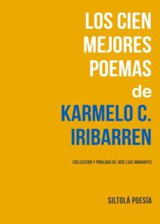 Descargar ebooks for ipad 2 gratis LOS CIEN MEJORES POEMAS DE KARMELO C. IRIBARREN