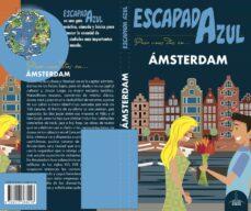 amsterdam 2018 (4ª ed.) (escapada azul)-luis mazarrasa mowinckel-9788417368418