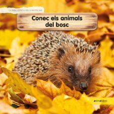 https://animallibres.cat/la-biblioteca-dels-ratolins/7752-conec-els-animals-del-bosc-9788417599218.html