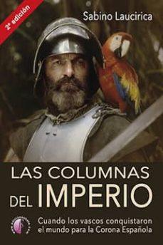 Código de dominio público libro descarga gratuita LAS COLUMNAS DEL IMPERIO de SABINO LAUCIRICA iBook MOBI DJVU 9788417634018 en español