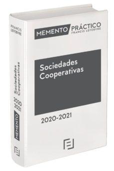 Descargar MEMENTO PRACTICO SOCIEDADES COOPERATIVAS 2020/2021 gratis pdf - leer online