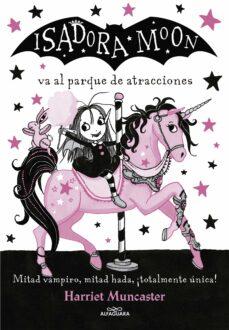Padella.mx Isadora Moon Va Al Parque De Atracciones (Isadora Moon 7) Image