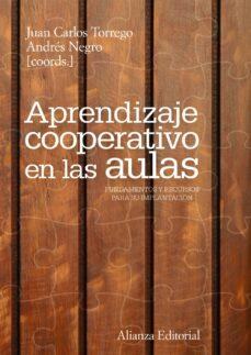 Descargar APRENDIZAJE COOPERATIVO EN LAS AULAS: FUNDAMENTOS Y RECURSOS PARA SU IMPLANTACION gratis pdf - leer online
