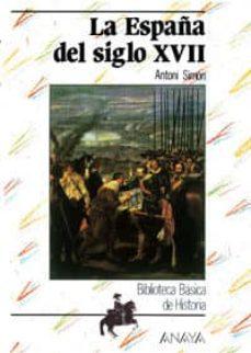 Inciertagloria.es La España Del Siglo Xvii (2ª Ed.) Image