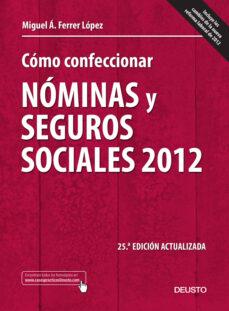 Inciertagloria.es Como Confeccionar Nominas Y Seguros Sociales 2012 (25ª Ed Actuali Zada) Image
