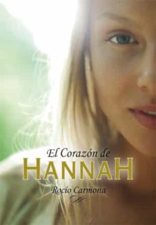 el corazon de hannah-rocio carmona-9788424642518