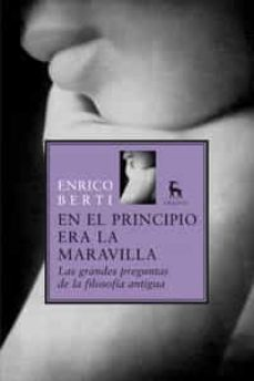 Mrnice.mx En El Principio Era La Maravilla: Las Grandes Preguntas De La Fil Osofia Antigua Image