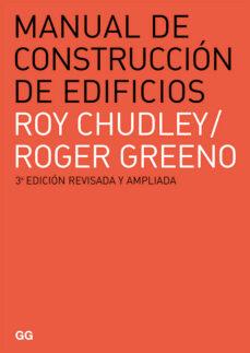 manual de construccion de edificios (3ª ed.)-roy chudley-roger greeno-9788425225918