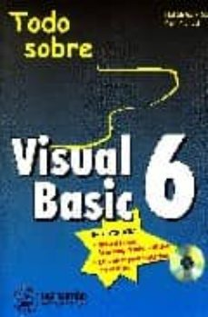 Descargar TODO SOBRE VISUAL BASIC 6 gratis pdf - leer online