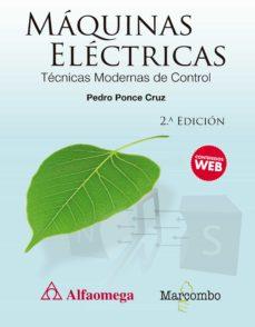 Descargar libros gratis en pdf ipad 2 MAQUINAS ELECTRICAS: TECNICAS MODERNAS DE CONTROL