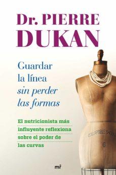 guardar la linea sin perder las formas-pierre dukan-9788427026018