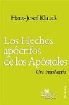 Eldeportedealbacete.es Los Hechos Apocrifos De Los Apostoles: Una Introduccion Image