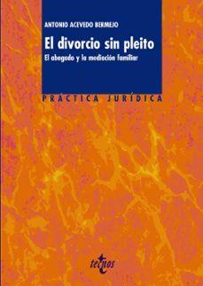 Srazceskychbohemu.cz El Divorcio Sin Pleito: El Abogado Y La Mediacion Familiar (Pract Ica Juridica) Image