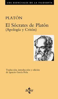Descargas de libros electrónicos gratis en pdf EL SÓCRATES DE PLATÓN (Spanish Edition)  de PLATON 9788430977918