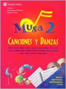 Geekmag.es Musa 2. Canciones Y Danzas. Libro + 2 Cd Image