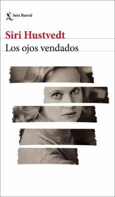 Descarga gratuita de enlaces de libros electrónicos LOS OJOS VENDADOS de SIRI HUSTVEDT (Literatura española) CHM 9788432233418