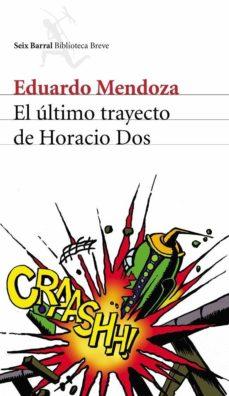 el último trayecto de horacio dos (ebook)-eduardo mendoza-9788432291418