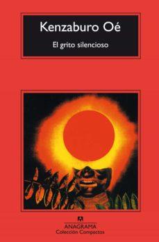 Descargar Ebook para corel draw gratis EL GRITO SILENCIOSO (4ª ED.) DJVU iBook PDB en español de KENZABURO OE 9788433967718