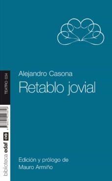 Descargador gratuito de libros de google RETABLO JOVIAL en español  de ALEJANDRO CASONA, MAURO ARMIÑO 9788441426818