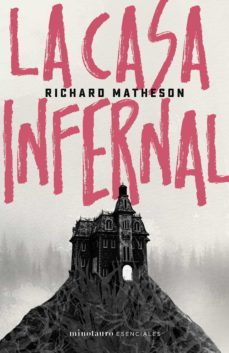 la casa infernal-richard matheson-9788445006818