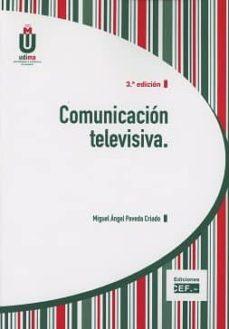 comunicación televisiva-miguel angel poveda criado-9788445434918