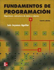 Descargar FUNDAMENTOS DE LA PROGRAMACION gratis pdf - leer online