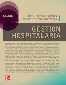 Descargar libros electrónicos alemanes GESTION HOSPITALARIA  5ª ED in Spanish MOBI CHM ePub de S. TEMES