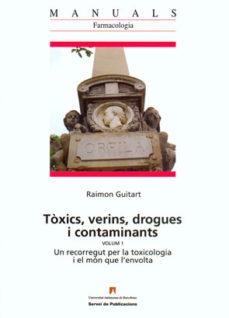 Libros en pdf descargados TOXINS, VERINS, DROGUES I CONTAMINANTS de RAIMON GUITART in Spanish