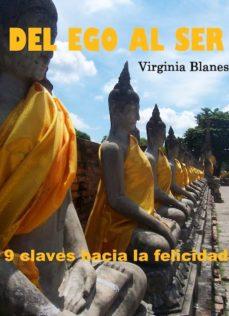 del ego al ser (6ª ed.)-virginia blanes-9788461697618