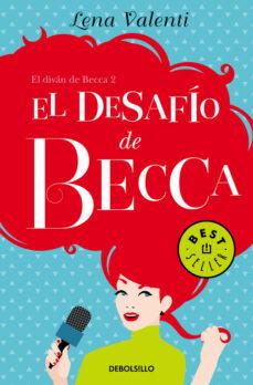 Descarga gratuita de texto de libros electrónicos EL DESAFIO DE BECCA (EL DIVAN DE BECCA II)