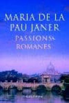 Buenos libros descargar ipad PASSIONS ROMANES (PREMI PLANETA 2005)