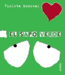 el sapo verde-violeta monreal diaz-9788466726818