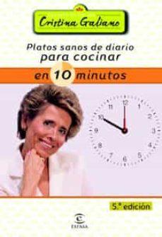 Enmarchaporlobasico.es Platos Sanos De Diario Para Cocinar En 10 Minutos (6ª Ed.) Image