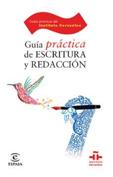 Descargar GUIA PRACTICA DE ESCRITURA Y REDACCION gratis pdf - leer online