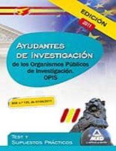 Padella.mx Ayudantes De Investigacion De Los Organismos Publicos De Investig Acion: Test Y Supuestos Practicos Image