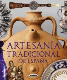 e12a2121231e ATLAS ILUSTRADO DE ARTESANÍA TRADICIONAL DE ESPAÑA