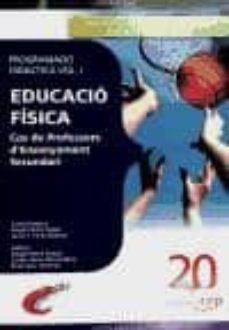 Padella.mx Cos De Professors D Ensenyament Secundari. Educacio Fisica. Progr Amacio Didactica Vol. I. Image