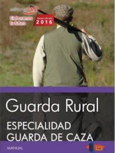 guarda rural. especialidad guarda de caza-9788468167718